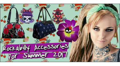 Rockabilly Accessories perfect for Summer 2017