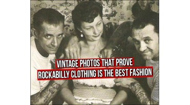 Vintage Photos that prove Rockabilly Clothing is the best fashion